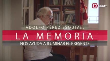 La Memoria UNQtv Entrevista a Adolfo Pérez Esquivel