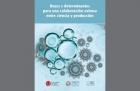 Lanzamiento del libro Bases y determinantes para una colaboración exitosa entre ciencia y producción