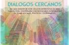Nuevo programa del ciclo de entrevistas en vivo Diálogos Cercanos