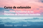 Nuevo curso de extensión Dimensión ambiental de los Objetivos de Desarrollo Sostenible