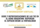 II Workshop Virtual Usos y representaciones de las TIC en el agro argentino repensar el espacio desde la virtualidad