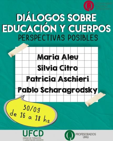 Encuentro Diálogos sobre educación y cuerpos Perspectivas posibles