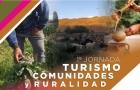 Se celebrarán las 1 Jornadas Turismo Comunidades y Ruralidad Debates y construcción de sentidos desde los territorios