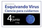 Se realizó el conversatorio virtual Esquivando virus Ciencia para cuidarnos