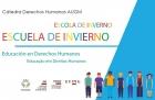 Segunda edición de la Escuela de Invierno Educación en Derechos Humanos