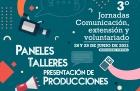 Se realizarán las 3 Jornadas de Comunicación Extensión y Voluntariado